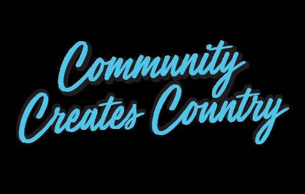Community Creates Country